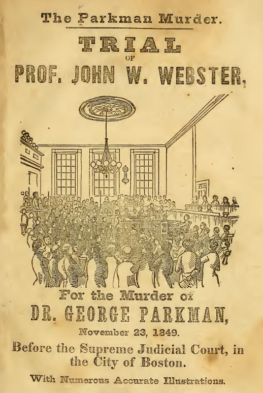 Parkman-Webster-Murder-Trial-1849